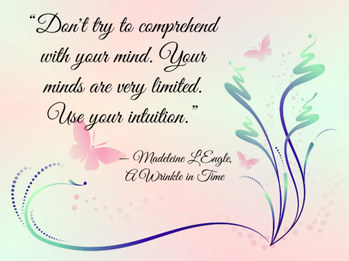 Don't try to comprehend with your mind, Your minds are very limited. Use your intuition