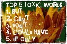 TOp 5 Toxic Words