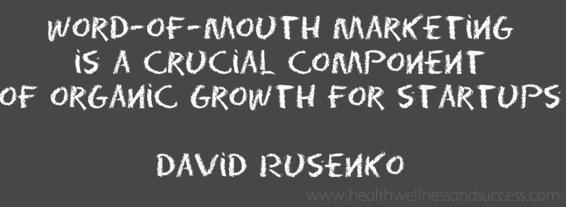 Word-of-mouth marketing is a crucial component of organic growth for startups and one of the primary ways that Weebly has grown to over 15 million customers. David Rusenko