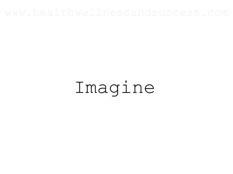 imagine abundance and joy with healthwellnessandsuccess